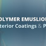 polymer-emulsions-for-exterior-coatings-and-paints